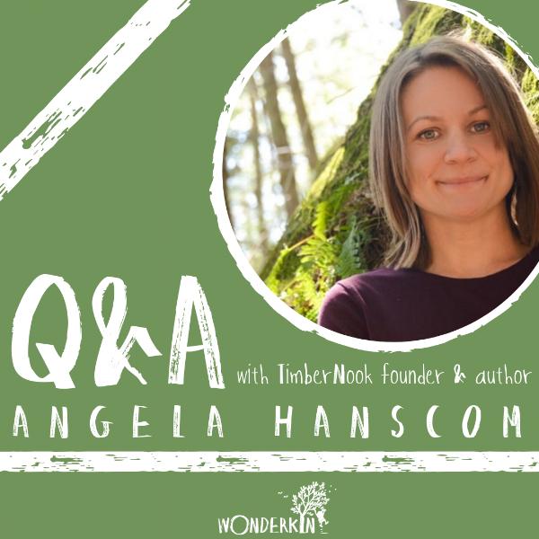 Q&A with TimberNook Founder & Author Angela Hanscom