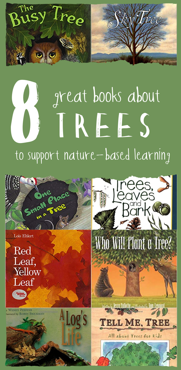 Eight Great Books About Trees to Support Nature-Based Learning -- from Wonderkin