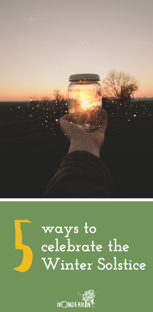 5 Ways to Celebrate the Winter Solstice | Wonderkin