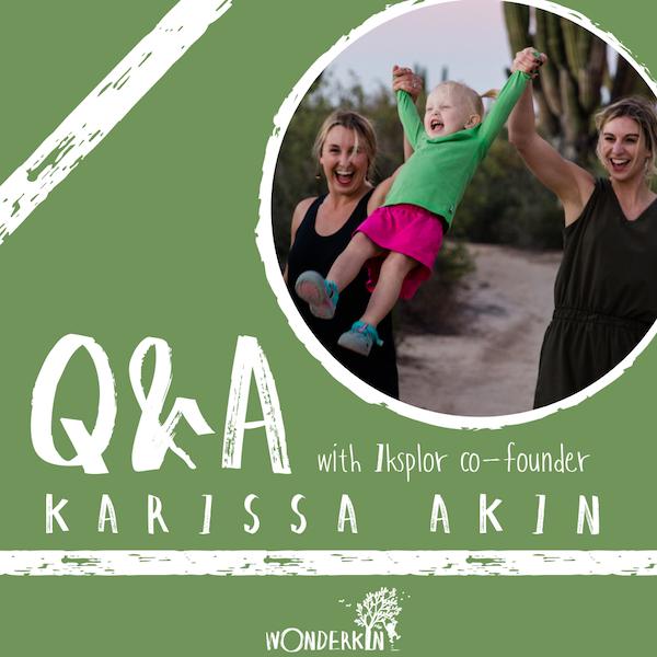 Q&A with Iksplor co-founder Karissa Akin | Wonderkin