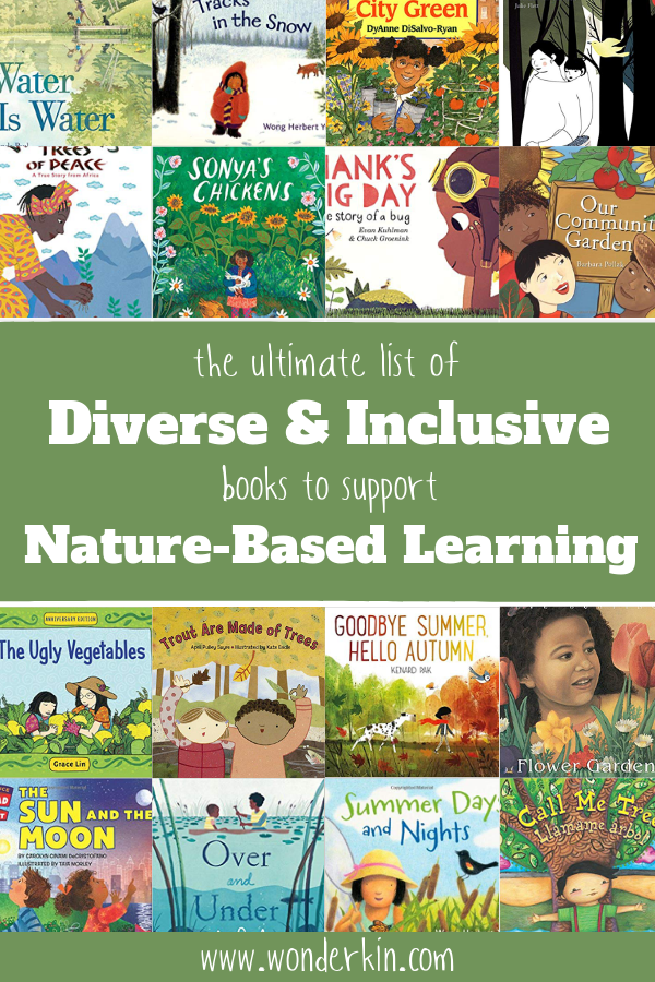 The Ultimate List of Diverse & Inclusive Books to Support Nature-Based Learning | Wonderkin
