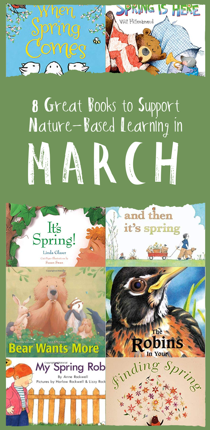 Eight Great Books to Support Nature-Based Learning in March | Wonderkin