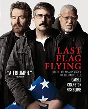 Last Flag Flying (2018) - Directed by: Richard LinklaterStarring: Bryan Cranston, Laurence Fishburne, Steve CarellRated: R, Running Time: 2h 5minTMM (True Myth Media) Score: 3 stars out of 5STRENGTHS: Acting, Unique PerspectiveWEAKNESSES: Unrealistic and Didactic Dialogue,