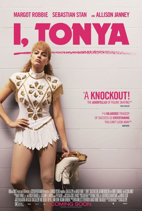 I, Tonya (2017) - Directed By: Craig GillespieStarring: Margot Robbie, Sebastian Stan, Allison Janney, Paul Walter HauserRating: R for Pervasive Language, Violence, and Some Sexual Content/ NudityRunning Time: 2 HTMM: 4 out of 5 StarsStrengths: Acting, Cinematography, Writing, SoundtrackWeaknesses: Length