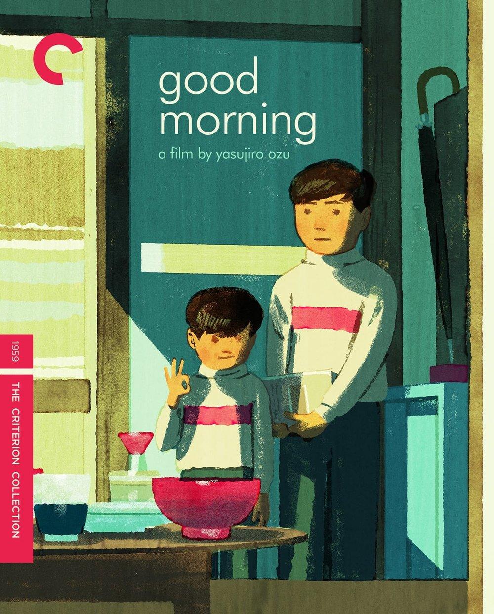 Good Morning (1959) - Directed by: Yasujiro OzuStarring: Keji Sada, Yoshiko Kuga, Chishu RyuRated: NR (Suggested PG for Some Rude Humor)Running Time: 1 h 34 mTMM Score: 3.5 stars out of 5STRENGTHS: Aesthetic, Charm, Writing, DirectingWEAKNESSES: Pacing