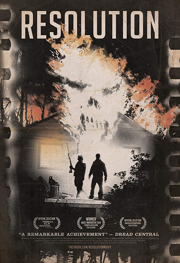 Resolution (2012) - Directed by: Justin Benson, Aaron MoorheadStarring: Peter Cilella, Vinny Curran, Emily MontagueRated: NR (Suggested R for Strong Language, Some Violence, and Drug Use)Running Time: 1 h 33 mTMM Score: 4.5 stars out of 5STRENGTHS: Writing, Pacing, World-BuildingWEAKNESSES: Some Acting