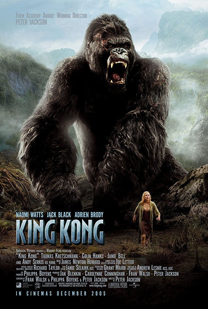 King Kong (2005) - Directed by: Peter JacksonStarring: Naomi Watts, Jack Black, Adrien Brody, Colin Hanks, Andy Serkis, Jamie Bell, Kyle ChandlerRated: PG-13 for Frightening Adventure Violence and Some Disturbing ImagesRunning Time: 3 h 7 mTMM Score: 3.5 stars out of 5STRENGTHS: Ambition, Direction, Production Design, Most Visual Effects, Character, Story, Doesn't Take Itself SeriouslyWEAKNESSES: Some Dated Visual Effects, Length, Somewhat Episodic