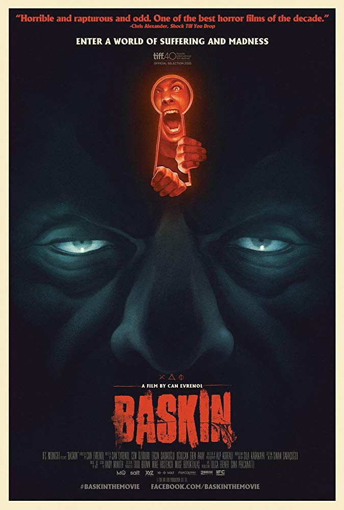 Baskin (2015) - Directed by: Can EvenolStarring: Mehmet Cerraghoglu, Gorkem Kasal, Ergun KuyucuRated: NR (Suggest R for Disturbing Ritualistic Violence and Sex, Gore, and Language)Running Time: 1 h 37 mTMM Score: 3 stars out of 5STRENGTHS: Concept, Direction, Production Design, Some Writing, Cool TwistWEAKNESSES: Content, Some Dialogue, Characters