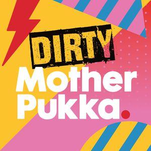 Dirty Mother Pukka - Ett panel med mødre, ett panel med fedre og ett enkelt oppdrag: to Parent the Sh!t out of Life. Dette er en ærlig, morsom og til tider ubehagelig podcast for alle oss som tilfeldigvis er foreldre. Mother Pukka (Anna Whitehouse) er journalist, redaktør, vlogger og family-flogger. Sammen med sin partner Papa Pukka (Matt Farquharson), mener de at foreldre kan le seg gjennom galskapen det innebærer å holde små mennesker i live.