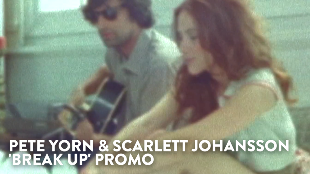 Pete Yorn & Scarlett Johansson 'Break Up' Promo