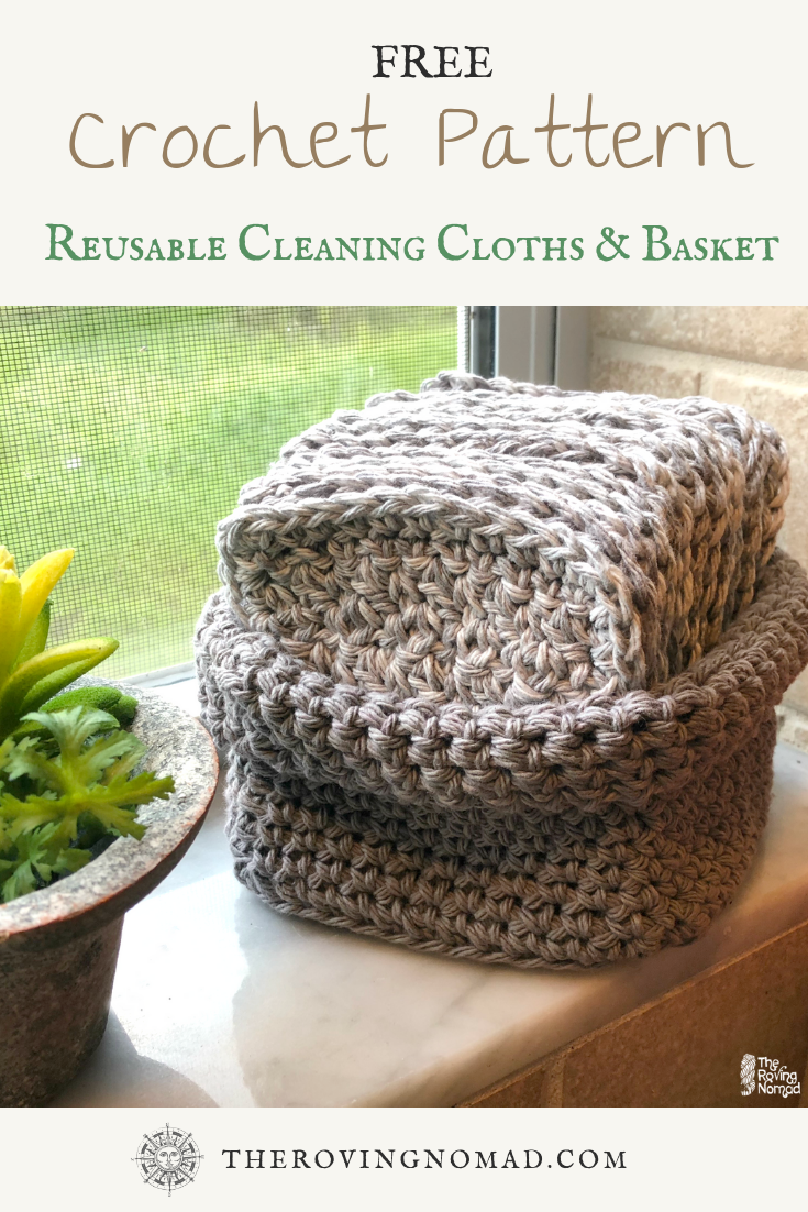 Reusable Cleaning Cloths and Basket - Crochet Pattern - TheRovingNomad.com.png