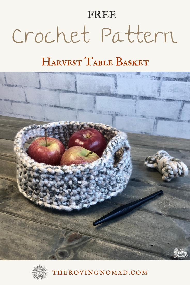 Harvest Table Basket Crochet Pattern - TheRovingNomad.com.png