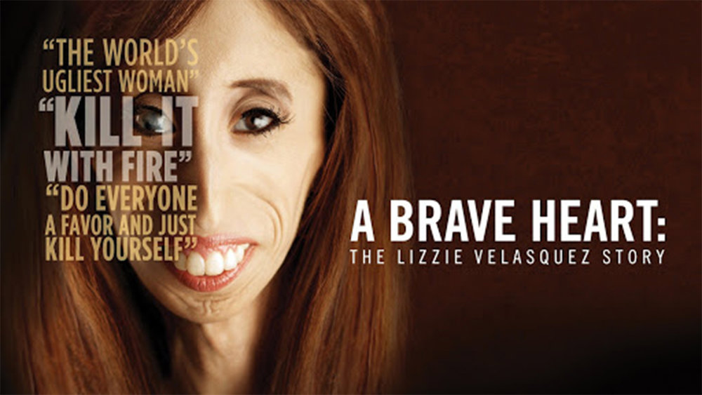 A Brave Heart: The Lizzie Velasquez Story | Documentary