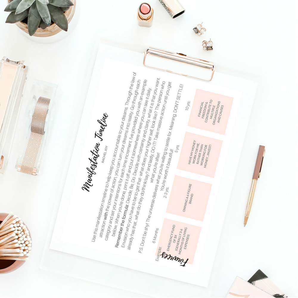 Manifestation Timeline  - The Manifestation Timeline is a workbook that is designed for you to fill out to gain clarity on your goals and to turn your dreams into reality. When you're done, print it off and put it somewhere where you'll see it daily!