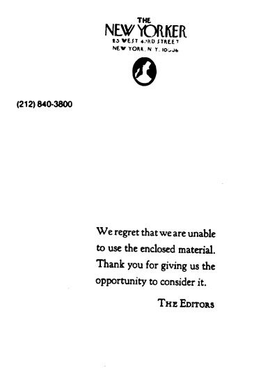 An example of the  New Yorker 's rejection letters that Kaplan accumulated.