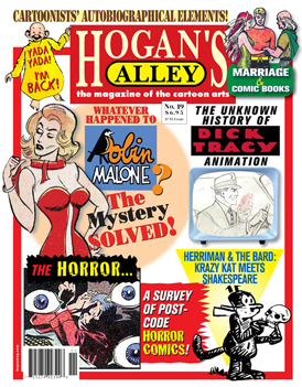 Purchase a copy of the print edition of Hogan's Alley #19, where this feature first appeared! Just click the cover image to visit our online shop!