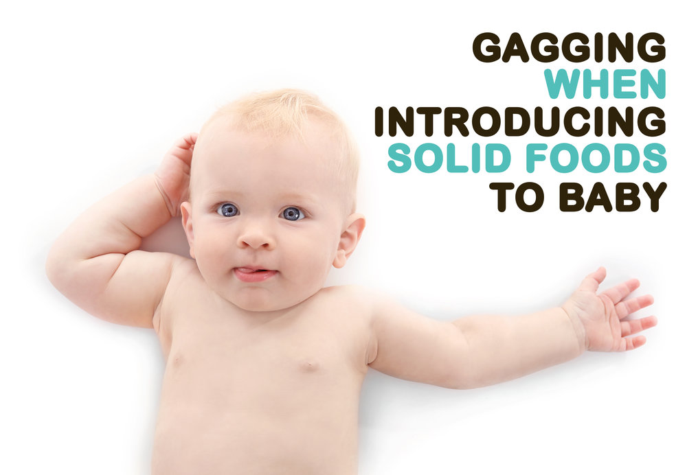gagging when introducing solid food to baby.jpg
