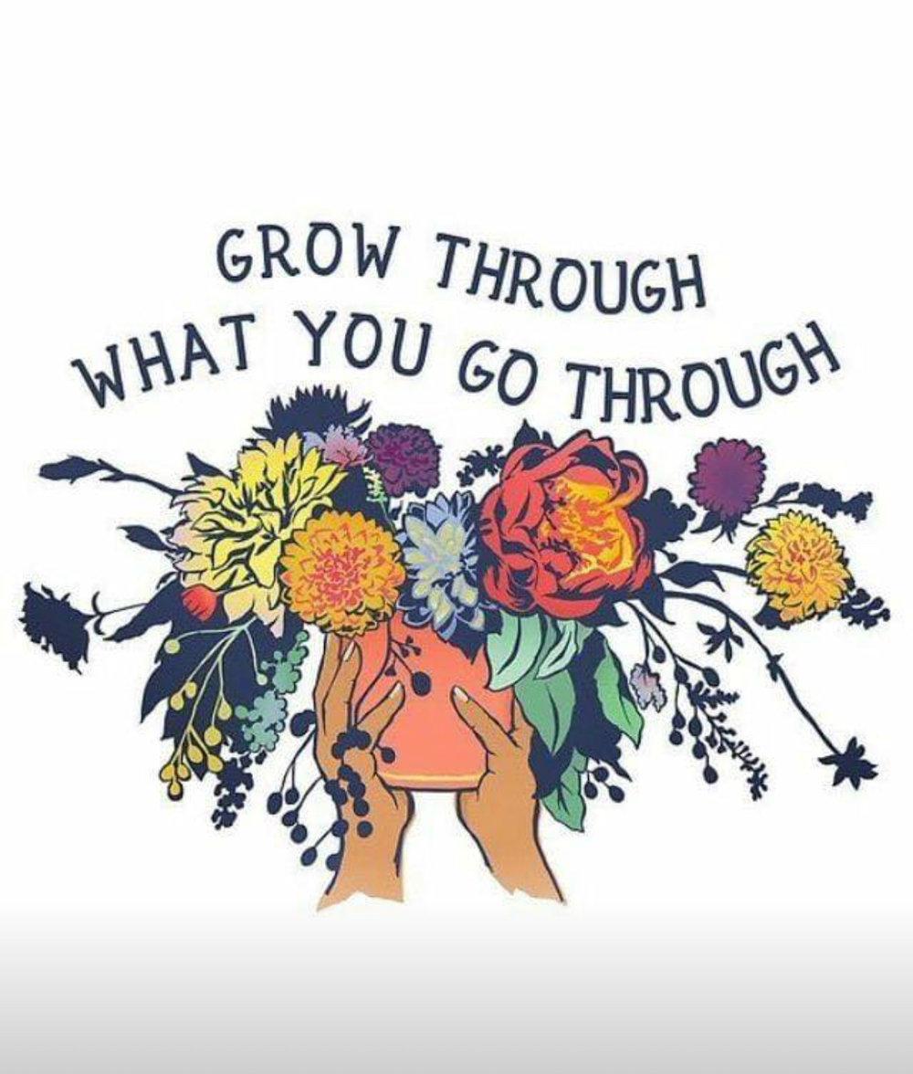 "Art by: @fabfeministart - Instagram  ""Grow Through What You Go Through"""
