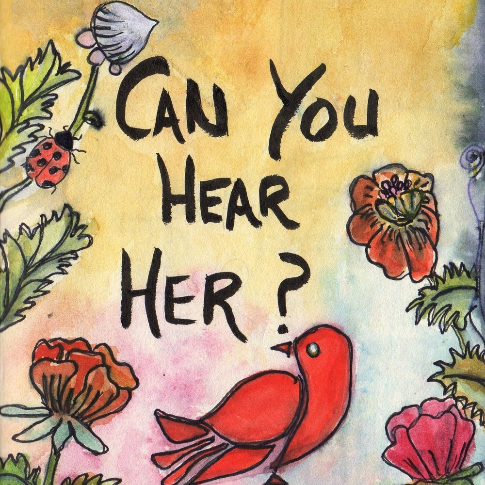 CAN YOU HEAR HER