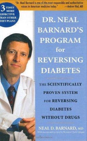Dr. Neal Barnard Program for Reversing Diabetes