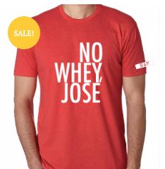 No Whey Jose