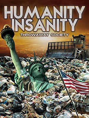 Humanity Insanity: Throwaway Society