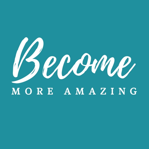 Become More Amazing