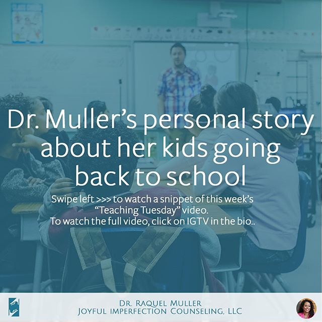 "Teaching Tuesday: Dr. Muller's personal story about her kids going back to school --- This week's theme will be about Dr. Muller's journey as a mom, specifically how she deals with the ""Back to School"" craziness.  SHARE THIS VIDEO WITH OTHER MOMS WHO NEED THE INSPIRATION!  #joyfulimperfectioncounseling #drraquelmuller #doctorraquelmuller #mondaymotivation #motivationmonday #monday #motivation #backtoschool #backtoschoolmeme #motherhood #firstdayofschool #recoveringsupermom #supermomsyndrome #supermomrecoverydoctor #supermommyth #supermom"