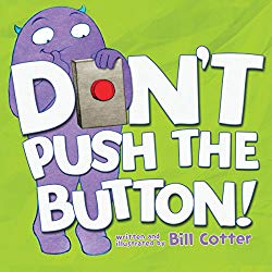 Don't Push the Button by Bill Cotter