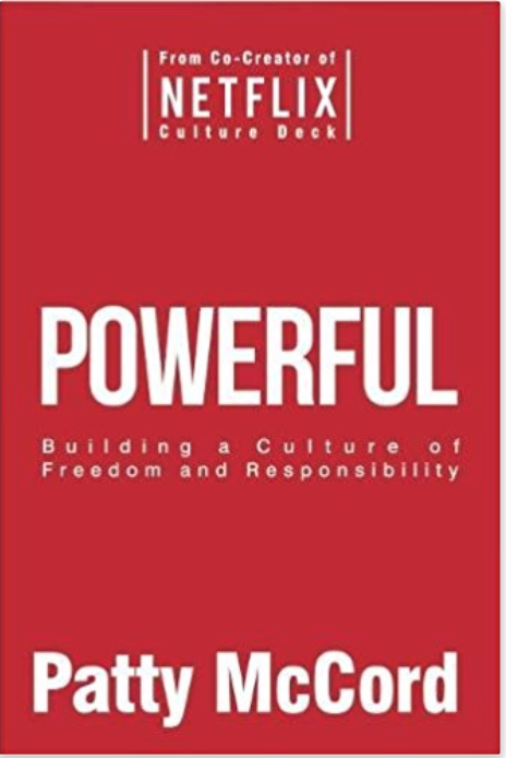 https://www.amazon.com/Powerful-Building-Culture-Freedom-Responsibility/dp/1939714095/ref=sr_1_fkmr0_1?s=books&ie=UTF8&qid=1519832808&sr=1-1-fkmr0&keywords=hr+netflix+book