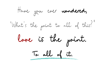 21 - Love is the Point.PNG