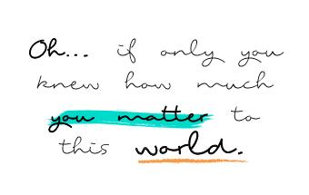 22 - You matter.PNG