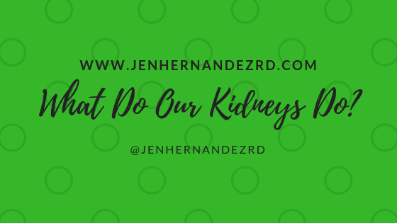 New Blog! - Why do I care so dang much about your kidneys?