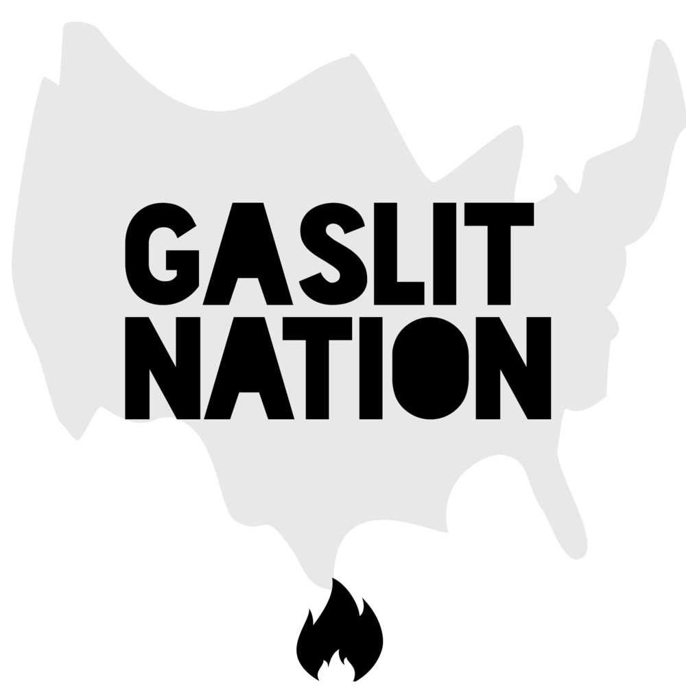 Gaslit Nation - Hosted by Sarah Kendzior and Andrea Chalupa, Gaslit Nation slows down the frenetic news cycle to bring listeners deep and insightful analysis, grounded in history and research.
