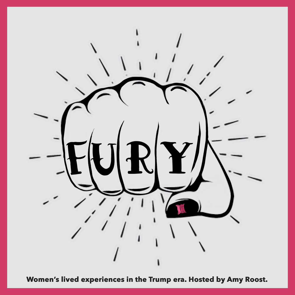Fury - Hosted by journalist and frequent Snap Judgement contributor Amy Roost, Fury interviews American women about the rage they're feeling these days, and how they're channeling it into building a new version of their country.