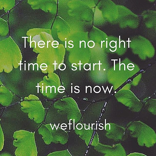 Stop making excuses and start taking action! ⏰ #thetimeisnow #thursdaythoughts #weflourish