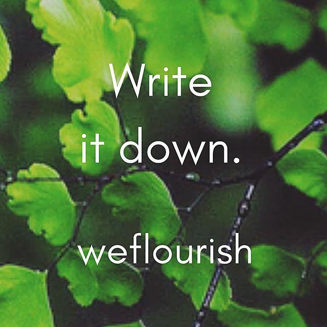 Write it down 🤔 #writeitdown #businessideas #weflourish