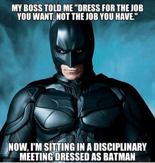 batman-dress-for-job-you-want.png