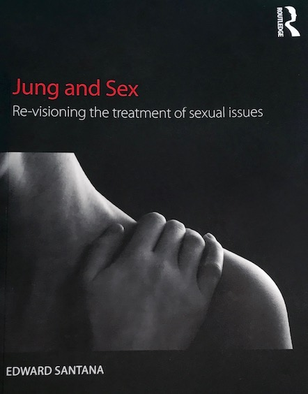 Jung and Sex by Dr Edward Santana book cover copy.jpg