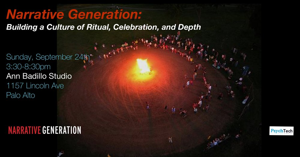 NARRATIVE GENERATION: BUILDING A CULTURE OF RITUAL, CELEBRATION, AND DEPTH