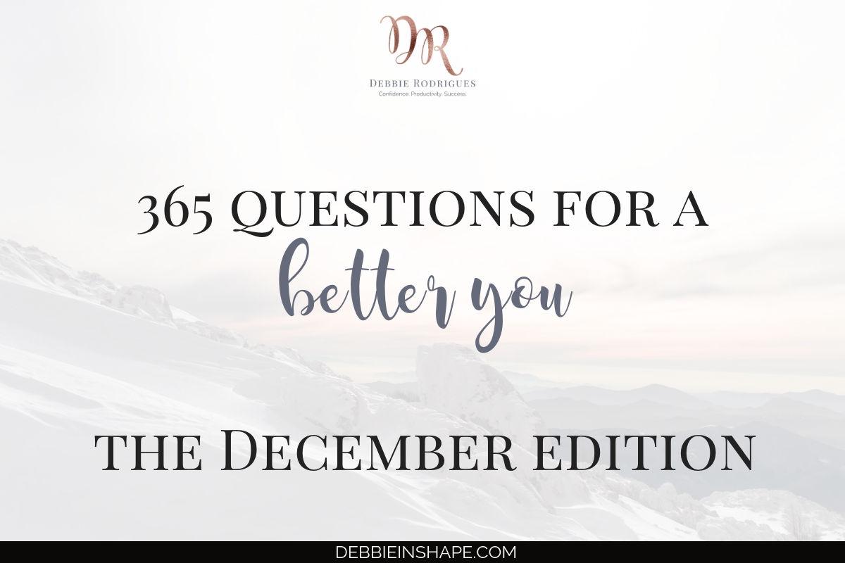 december edition 365 questions for a better you mattea henderson