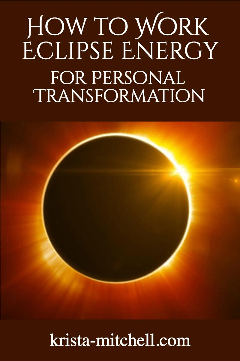 eclipse energy for transformation / krista-mitchell.com