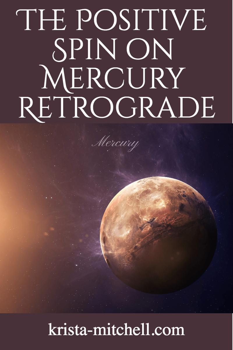 positive mercury retrograde / krista-mitchell.com