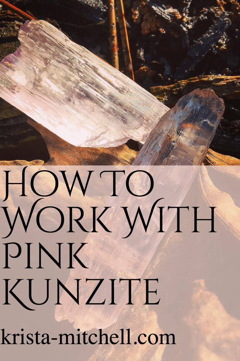 How to work with Pink Kunzite / krista-mitchell.com