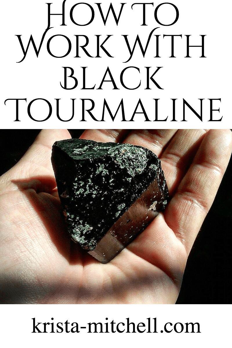 How to work with Black Tourmaline / krista-mitchell.com