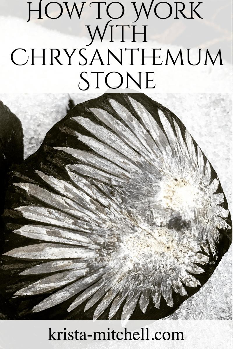 How to work with Chrysanthemum Stone / krista-mitchell.com