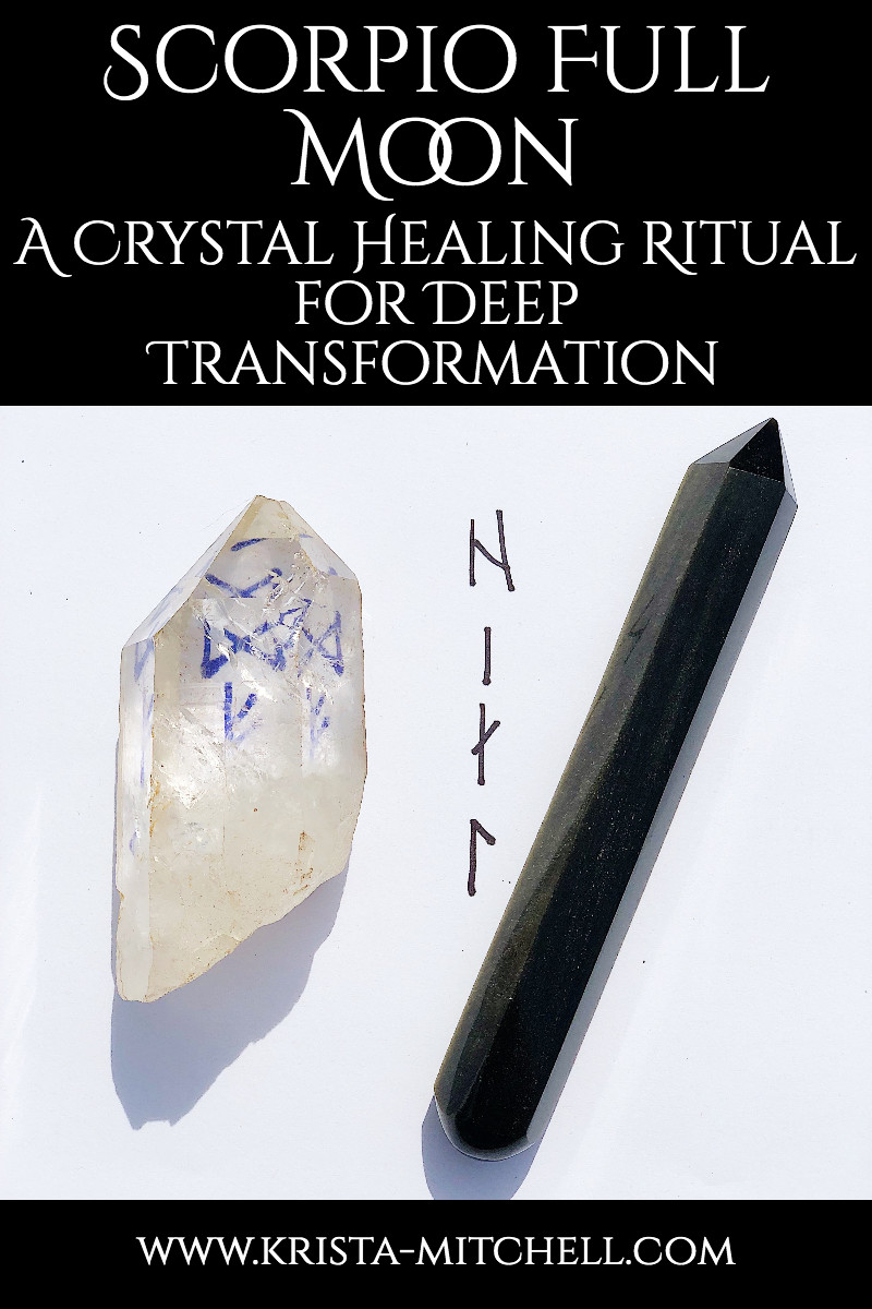 Scorpio Full Moon Crystal Healing Ritual for Deep Transformation / krista-mitchell.com