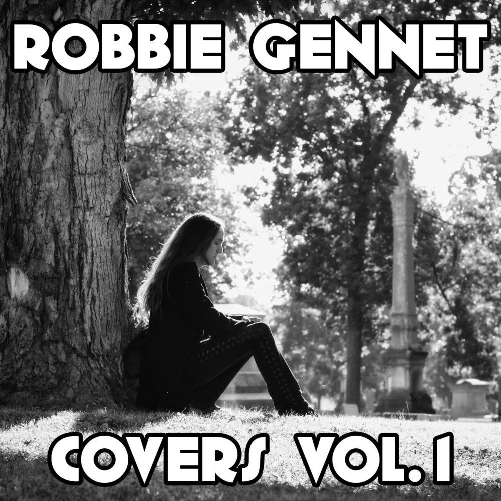 Robbie Gennet Covers Vol.1 FINAL.jpg