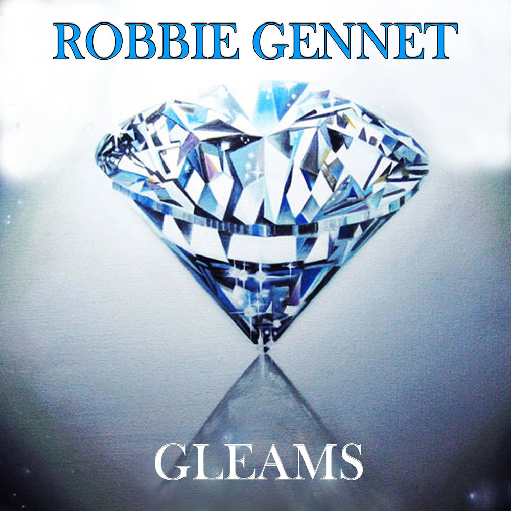 ROBBIE GENNET-GLEAMS-ALBUM-COVER-FINALweb.jpg
