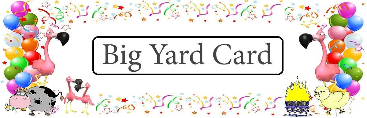 Big Yard Card